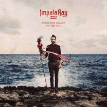 Impala Ray: From The Valley To The Sea, LP
