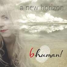 b human!: A New Horizon, CD