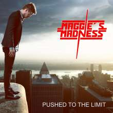 Maggie's Madness: Pushed To The Limit, CD