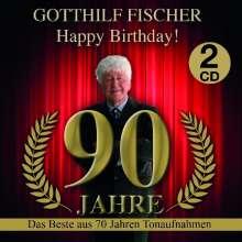 Gotthilf Fischer: Happy Birthday! 90 Jahre - Das Beste aus 70 Jahren Tonaufnahmen, 2 CDs