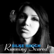 Silke Hauck: Running Scared, CD