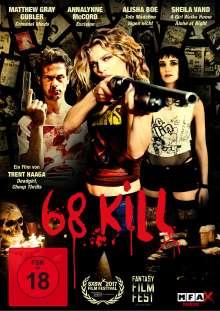 68 Kill, DVD
