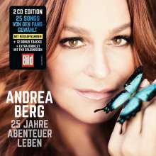 Andrea Berg: 25 Jahre Abenteuer Leben, 2 CDs