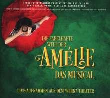 Musical: Die fabelhafte Welt der Amélie: Das Musical (Live-Aufnahmen aus dem Werk7 Theater), CD