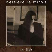 Derriere Le Miroir: In Flux, CD