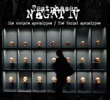 Testphasen Negativ: Die soziale Apokalypse: The Social Apocalypse, CD