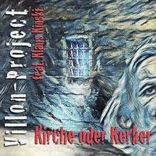 Villon-Project feat. Klaus Kinski: Kirche oder Kerker, 2 CDs