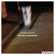 Jason Seizer (geb. 1964): Cinema Paradiso, LP