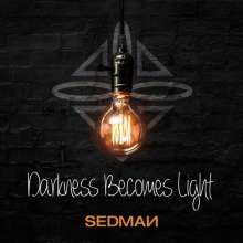Sedman: Darkness Becomes Light, CD