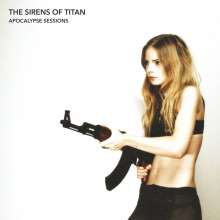 The Sirens Of Titan: Apocalypse Sessions, LP