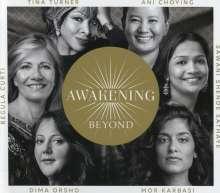 Tina Turner, Regula Curti, Ani Choying, Dima Orsho, Sawani Shende Sathaye & Mor Karbasi: Awakening Beyond, 2 CDs