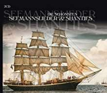 Die schönsten Seemannslieder & Shanties, 2 CDs