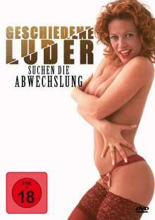 Geschiedene Luder suchen die Abwechslung, DVD