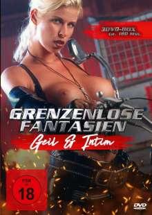 Grenzenlose Fantasien - Geil und intim, 3 DVDs
