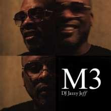 DJ Jazzy Jeff: M3, 2 LPs