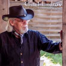 Carl Emroy: Straight From The Heart, CD