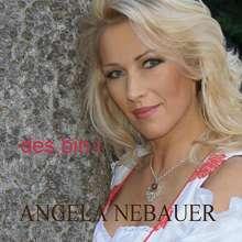 Angela Nebauer: Des bin i, CD