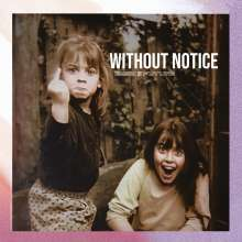 Bend The Future: Without Notice, CD