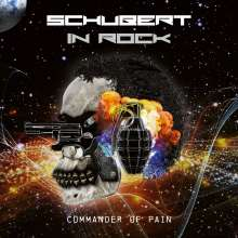 Schubert In Rock: Commander Of Pain (Limited-Edition), 2 LPs