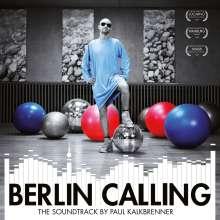 Paul Kalkbrenner: Filmmusik: Berlin Calling - The Soundtrack (180g), 2 LPs