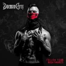 Daemon Grey: Follow Your Nightmares, CD
