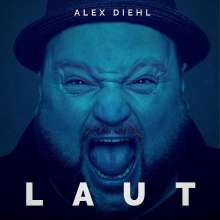 Alex Diehl: Laut, CD