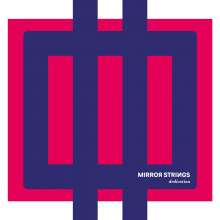 Mirror Strings - Dedication, CD