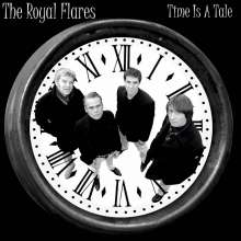 The Royal Flares: Time Is A Tale/Tell Me Something, Single 7""