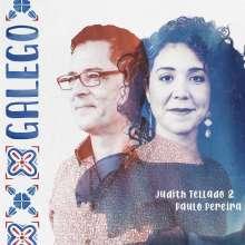Judith Tellado & Paulo Pereira: Galego, CD