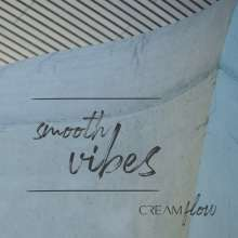 Cream Flow: Smooth Vibes, CD