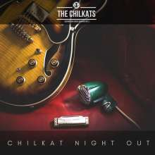 The Chilkats: Chilkat Night Out, CD