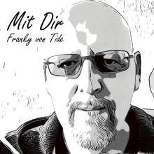 Franky von Tide: Mit Dir, CD
