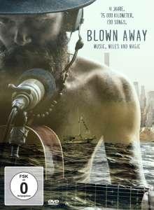 Blown Away - Music, Miles and Magic, DVD