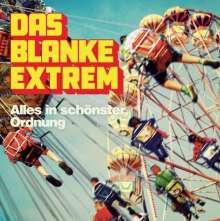 Das Blanke Extrem: Alles in schönster Ordnung, LP