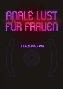 Anale Lust für Frauen - Für enormen Lustgewinn, DVD