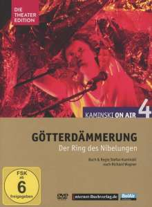 Richard Wagner (1813-1883): Kaminski on Air 4 - Götterdämmerung (Hörspiel-Theater), DVD