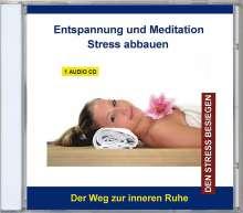 Stress abbauen: Entspannung und Meditation, CD