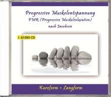 Progressive Muskelentspannung - PMR, CD