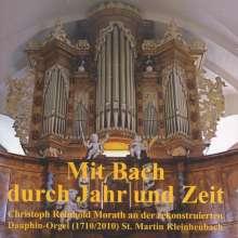 Christoph Reinhold Morath - Mit Bach durch Jahr und Zeit, CD