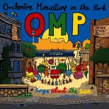 Orchestre Miniature In The Park (OMP): Songs About The Sun, CD