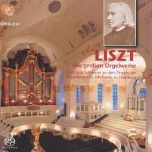 Franz Liszt (1811-1886): Orgelwerke, Super Audio CD