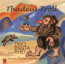 Thadeus Troll, CD