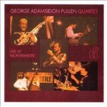 George Adams (1940-1992): Live At Monmartre, CD