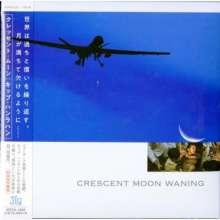 Kip Hanrahan (geb. 1954): Crescent Moon Waning (UHQCD) (Digisleeve), CD