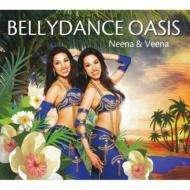 Neena & Veena: Bellydance Oasis, CD