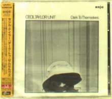 Cecil Taylor (1929-2018): Dark To Themselves (Remaster), CD