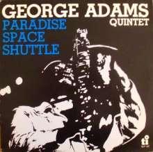 George Adams (1940-1992): Paradise Space Shuttle, CD