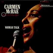 Carmen McRae (1920-1994): Woman Talk: Live At The Village Gate, CD