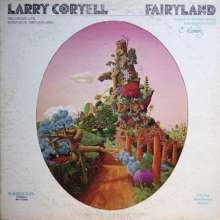 Larry Coryell (1943-2017): Fairyland, CD