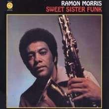 Ramon Morris: Sweet Sister Funk, CD